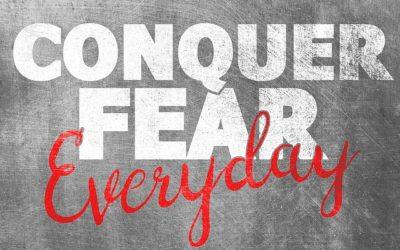 Affronter ses peurs !